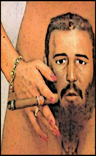 sigaro vagina Fidel Castro